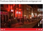 AT5 Prostituees Wallen zijn fotograferende voorbijgangers zat