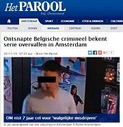 Parool Ontsnapte Belgische crimineel bekent overvallen in Amsterdam